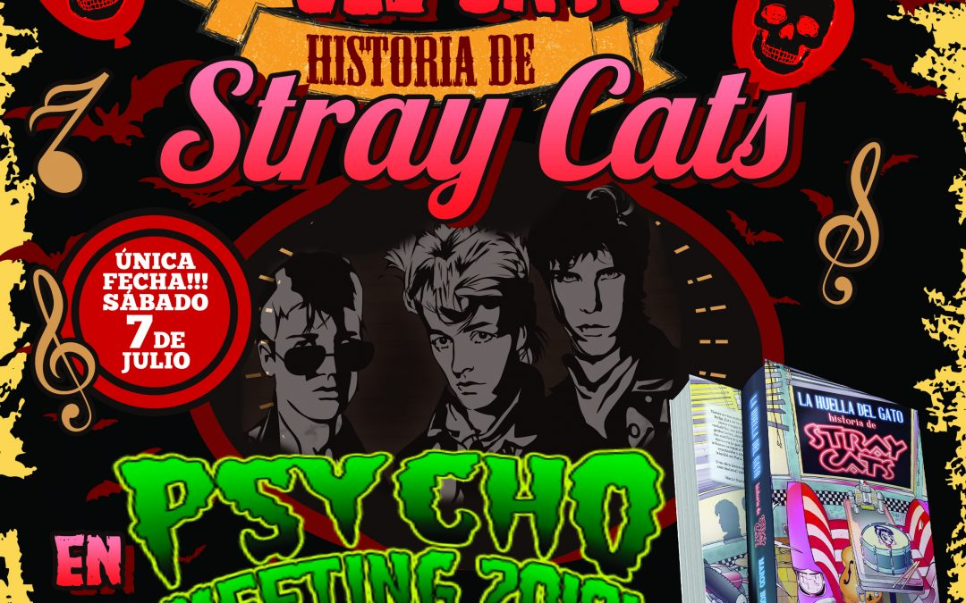 STRAY CATS STORY ON TOUR! PSYCHOBILY MEETING. PINEDA
